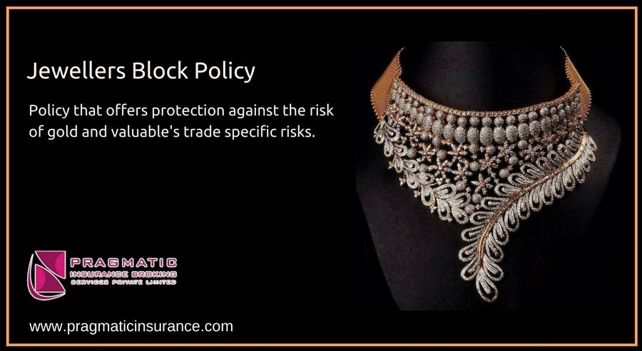 Jewellers Block Policy Policy That Offers Protection Against The