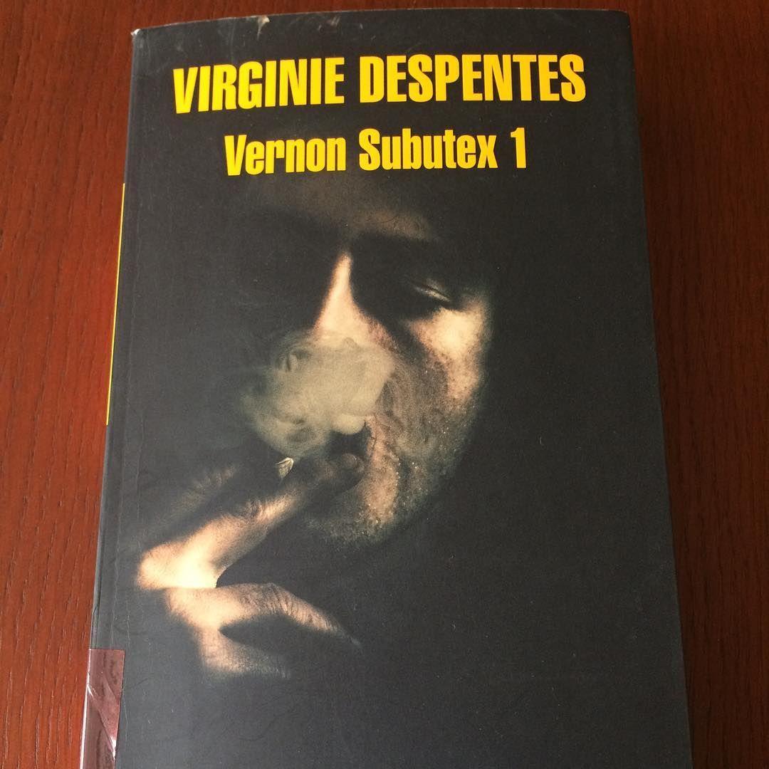 Vernon Subutex- Virginie Despentes- Edición Literatura Mondadori