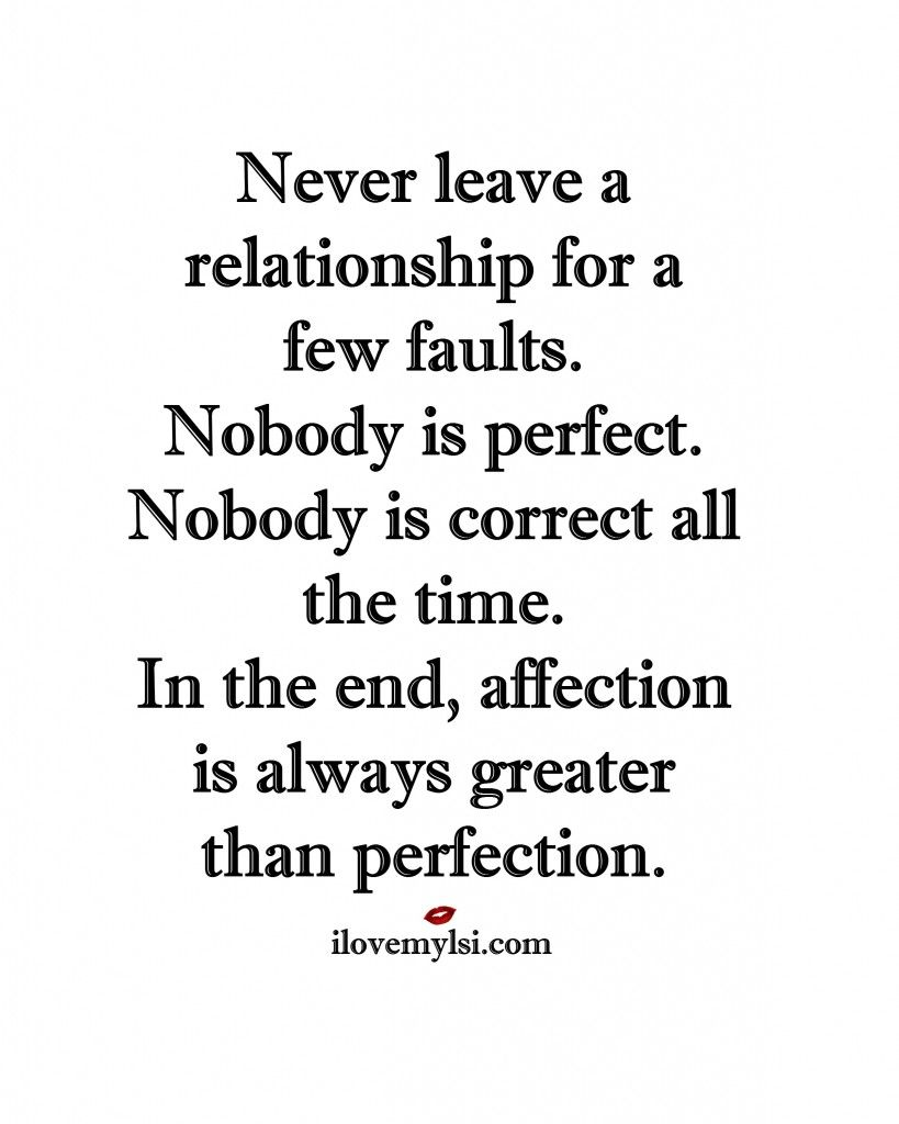 Quotes About Affection Affection Is Always Greater Than Perfection  Relationships