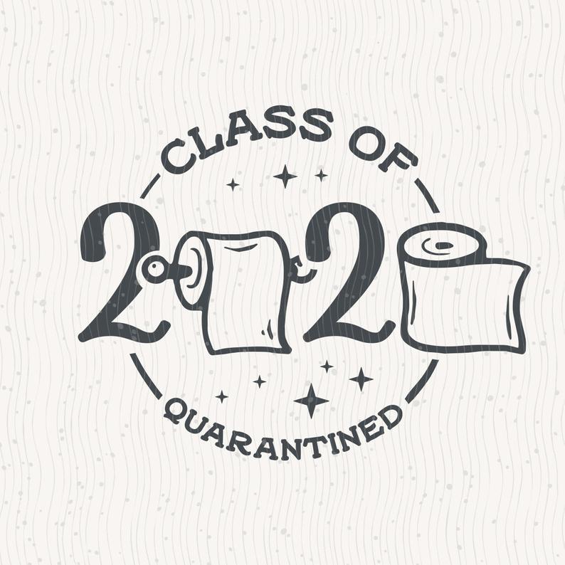 Senior 2020 Svg Quarantined Class Of 2020 Svg Instant