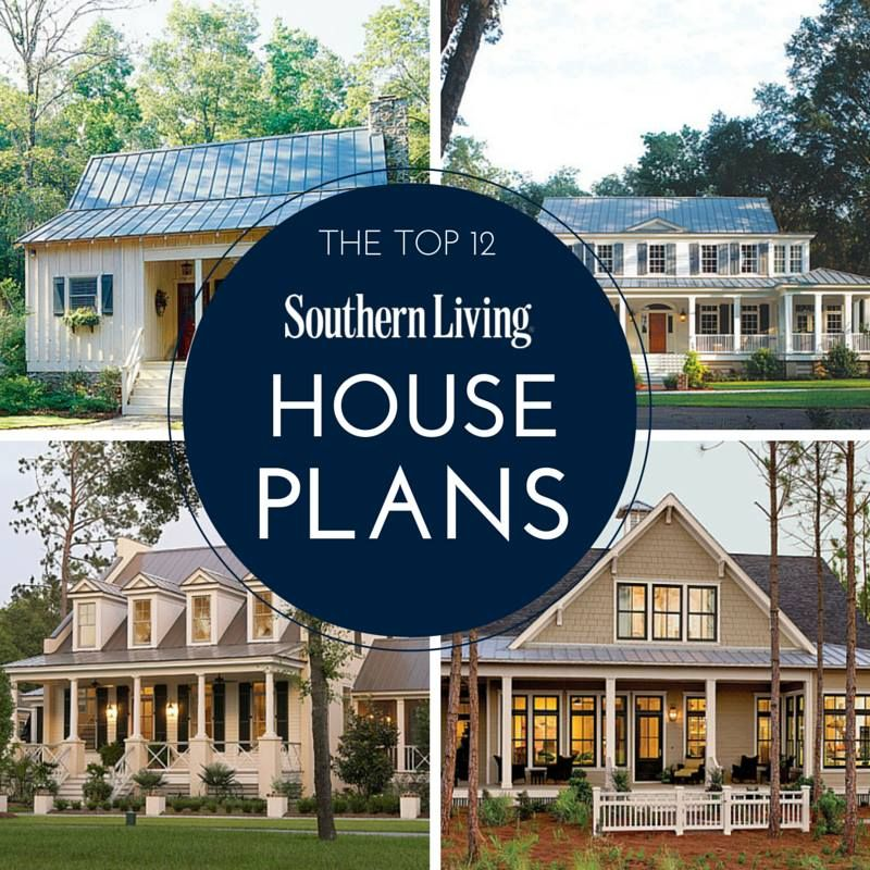 Top 12 Best Selling House Plans House Plans Selling House Southern Living House Plans