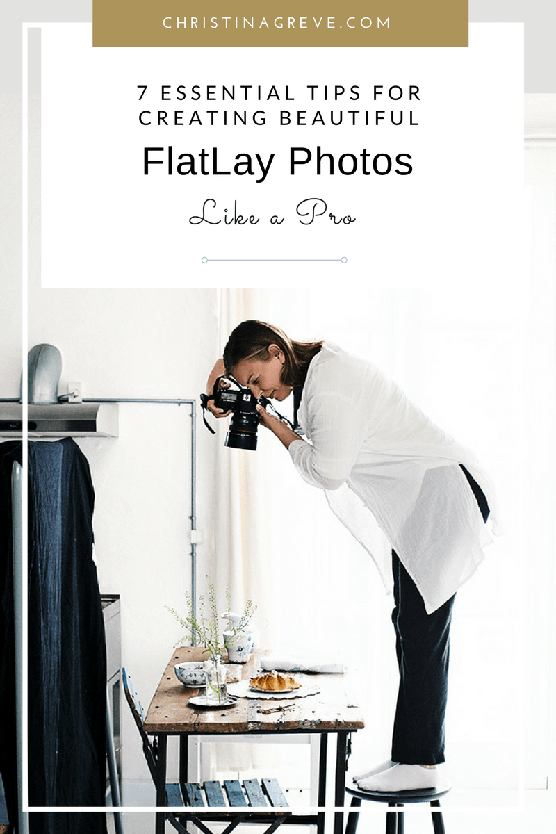 7 Essential Tips For Creating Beautiful FlatLay Photos Like A Pro - CHRISTINA GREVE
