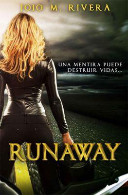 Vomitando mariposas muertas: Runaway - Jojo M. Rivera