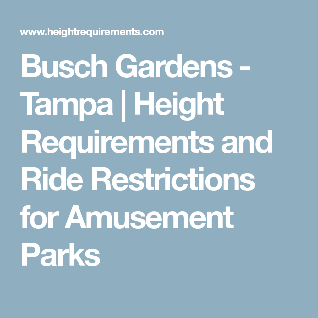 1ebc992964506f66d97b4e0ea9b051eb - Ride Height Requirements Busch Gardens Tampa