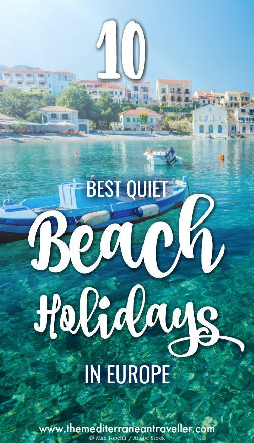 The 10 Best Places for a Quiet Package Holiday in the