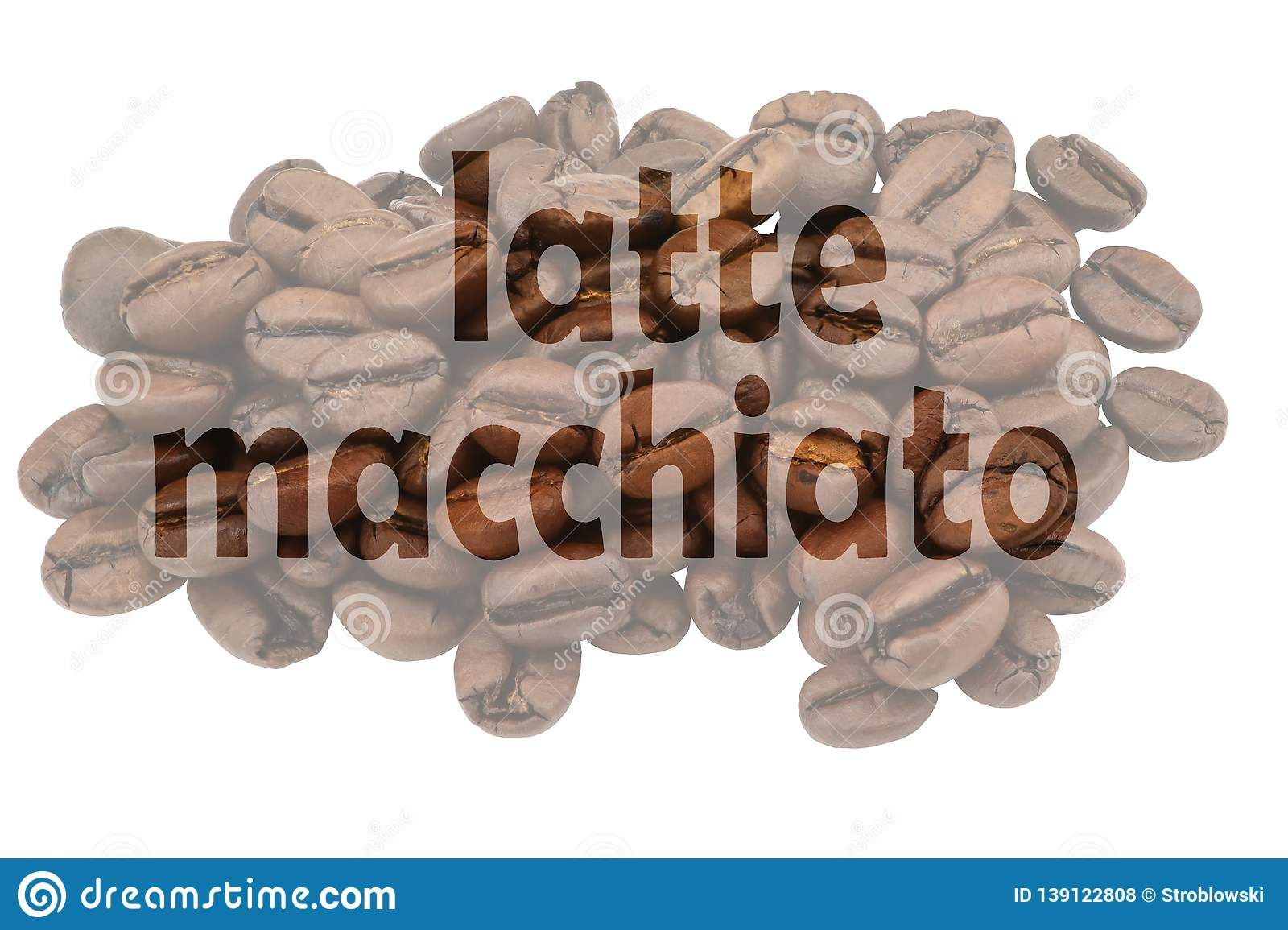 Illustration about Image with highlighted text latte macchiato against pale background of coffee beans. Illustration of milk, foam, cafe - 139122808 #lattemacchiato