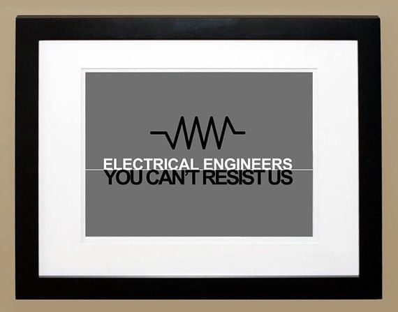 Electrical Engineer Gift Electrical Resistor Purdue Alumni Gifts Electrical Engineering Electrical Engineering Quotes Engineering Quotes