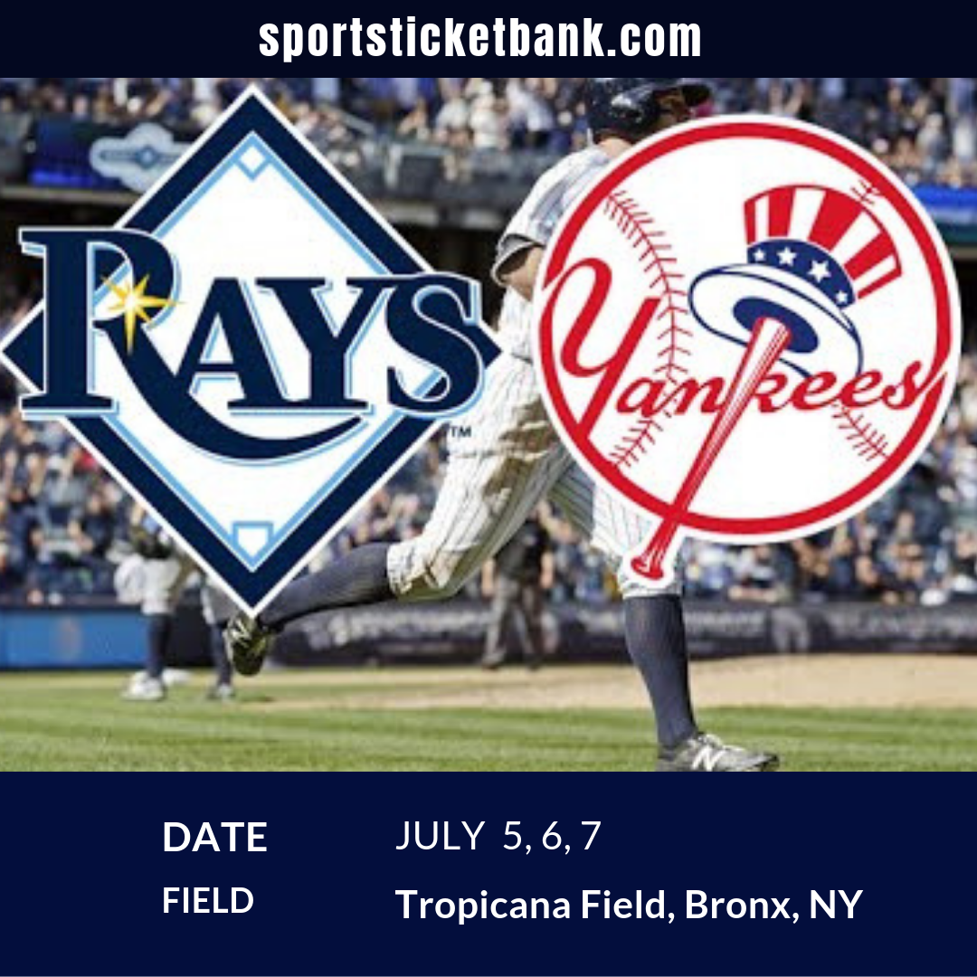 Sportsticketbank Com Has Brought Tickets For All Baseball Fans For The Upcoming Match Between The New York Yankees And Tampa Bay Ray Sports Concert Tampa Bay Rays New York Yankees Tickets