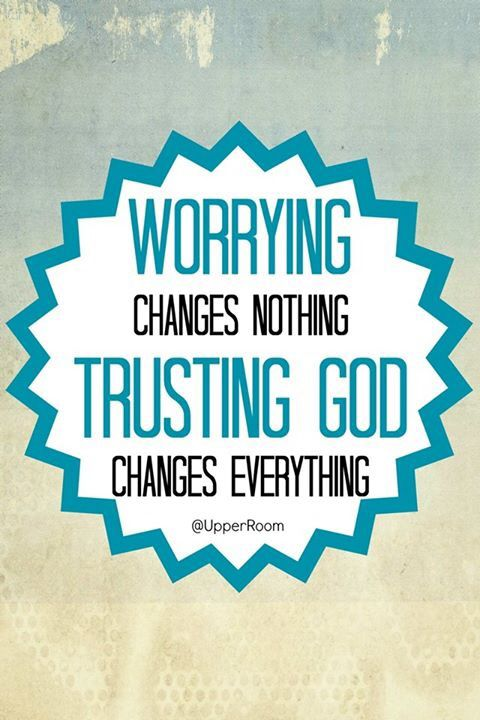 Worry Is Sin Because You Re Not Trusting God Check Out The Very