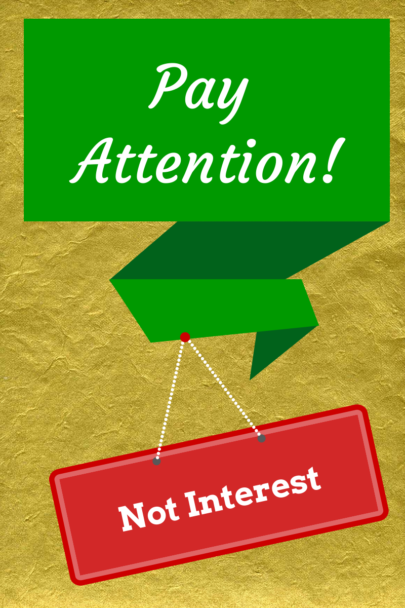 Pay Attention, not interest Money quotes, Be yourself