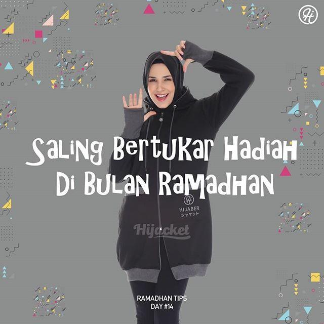 """RAMADHAN TIPS By #Hijacket . """"SALING BERTUKAR HADIAH DI"""