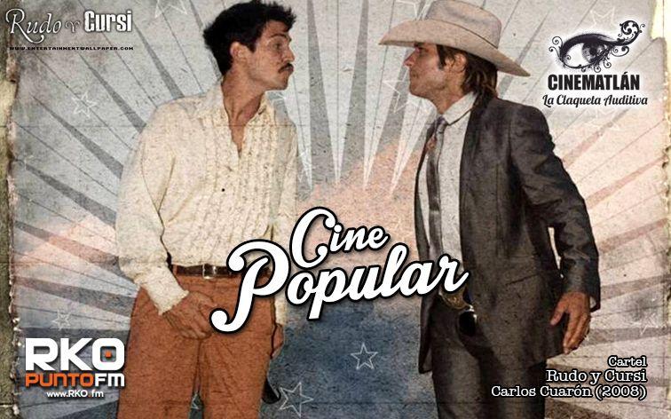 Hoy en Cinematlán: lo que hace popular al cine popular.