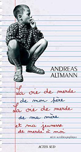 Nouveau Livre Roman Autobiographique La Vie De Merde De