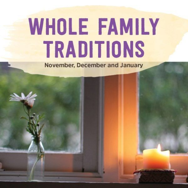 whole family traditions guide