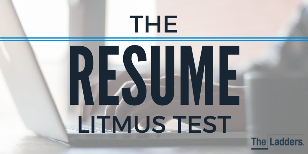 Make A Quick Resume Mesmerizing The Resume Litmus Test  Career Advice And Career Search