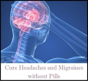Cure-Headaches-and-Migraines-without-Pills