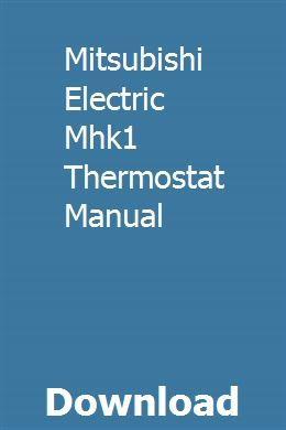 Mitsubishi Electric Mhk1 Thermostat Manual   venlunever