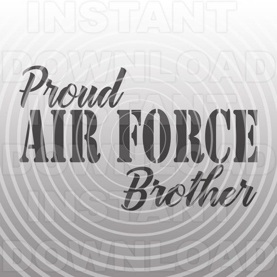 Download Air Force Brother SVG File,Air Force svg -Vector Art for ...