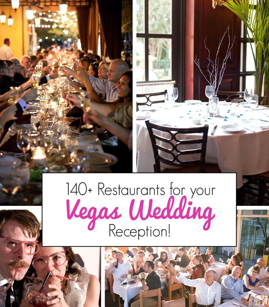 Best Vegas Restaurants For Wedding Receptions In 2020 Las Vegas Wedding Reception Vegas Wedding Reception Las Vegas Weddings