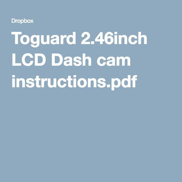 toguard 2 46inch lcd dash cam instructions pdf my gadgets ghjr