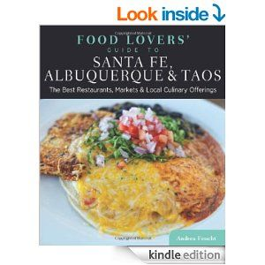 Food Guide To Santa Fe Albuquerque Taos