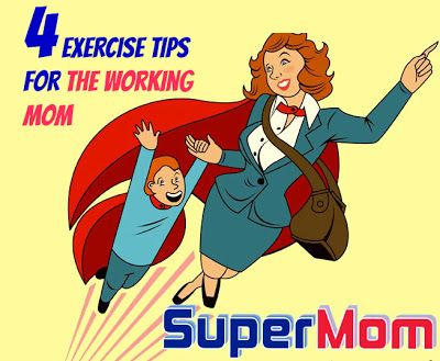 4 Exercise Tips For the Working Mom