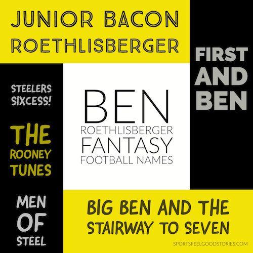 5f69c40b2 Ben Roethlisberger Fantasy Football Names | Fantasy Football Team ...