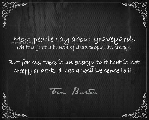 Tim Burton Quotes New I've Always Felt This Way And It Surprised Me To See This From One