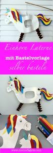 DIY EINHORN LATERNE BASTELN | mom of 2 girls