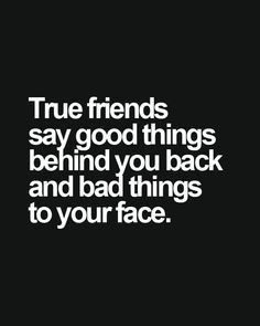 True friends Tap to see more real friendship quotes & send to