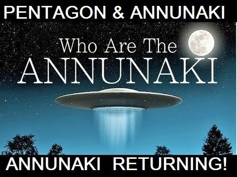 SHOCKING:PENTAGON INSIDER: ANUNNAKI ARE RETURNING SOON FROM NIBIRU PLANET X