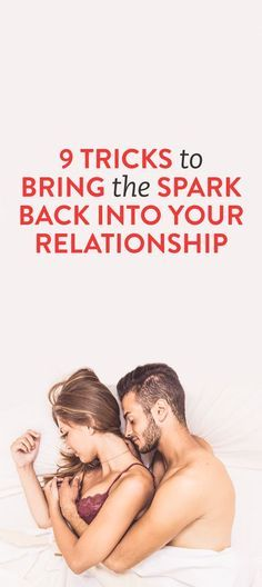 How To Bring Back The Spark In A Relationship