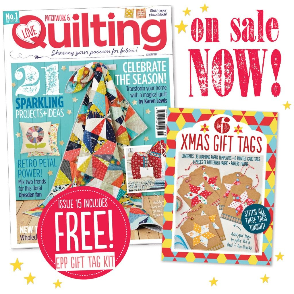 FREE gift tags EPP kit with Love Patchwork & Quilting magazine ... : quilting magazines online - Adamdwight.com