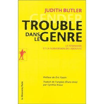 Trouble dans le genre Judith Butler 448952656585141016