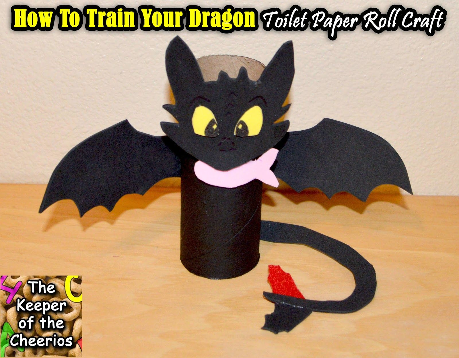 How To Train Your Dragon Toothless Toilet Paper Roll Craft The Keeper Of The Cheerios How Train Your Dragon How To Train Your Dragon Toilet Paper Roll Crafts