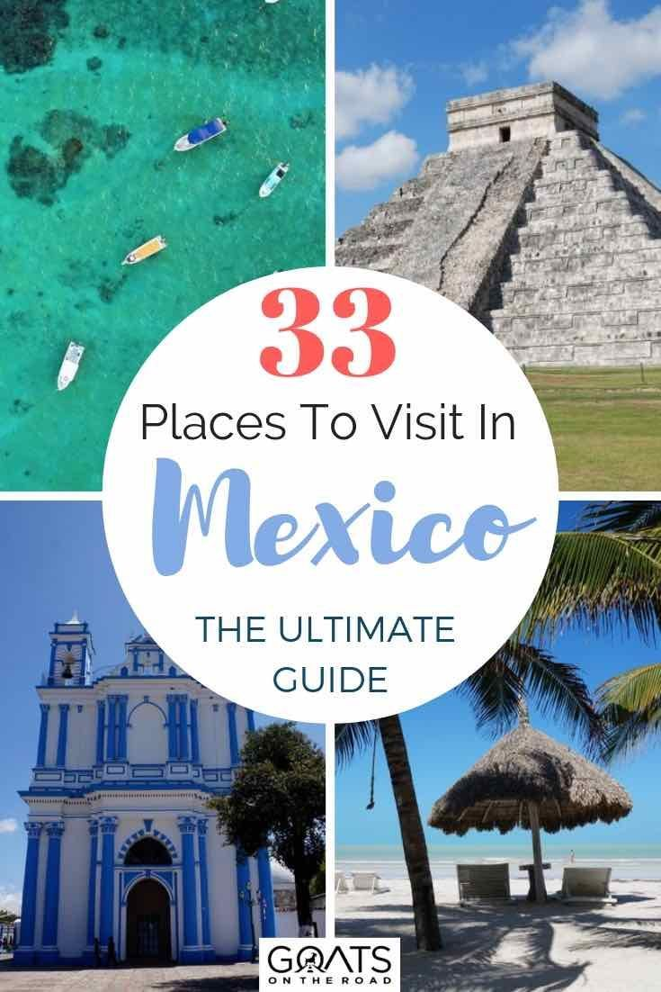 Travel Mexico: 33 Best Places To Visit In Mexico in 2019.  Mexico is the ultimate bucket lists destina...