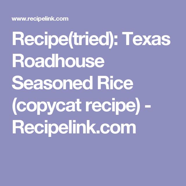 Recipe(tried) Texas Roadhouse Seasoned Rice (copycat
