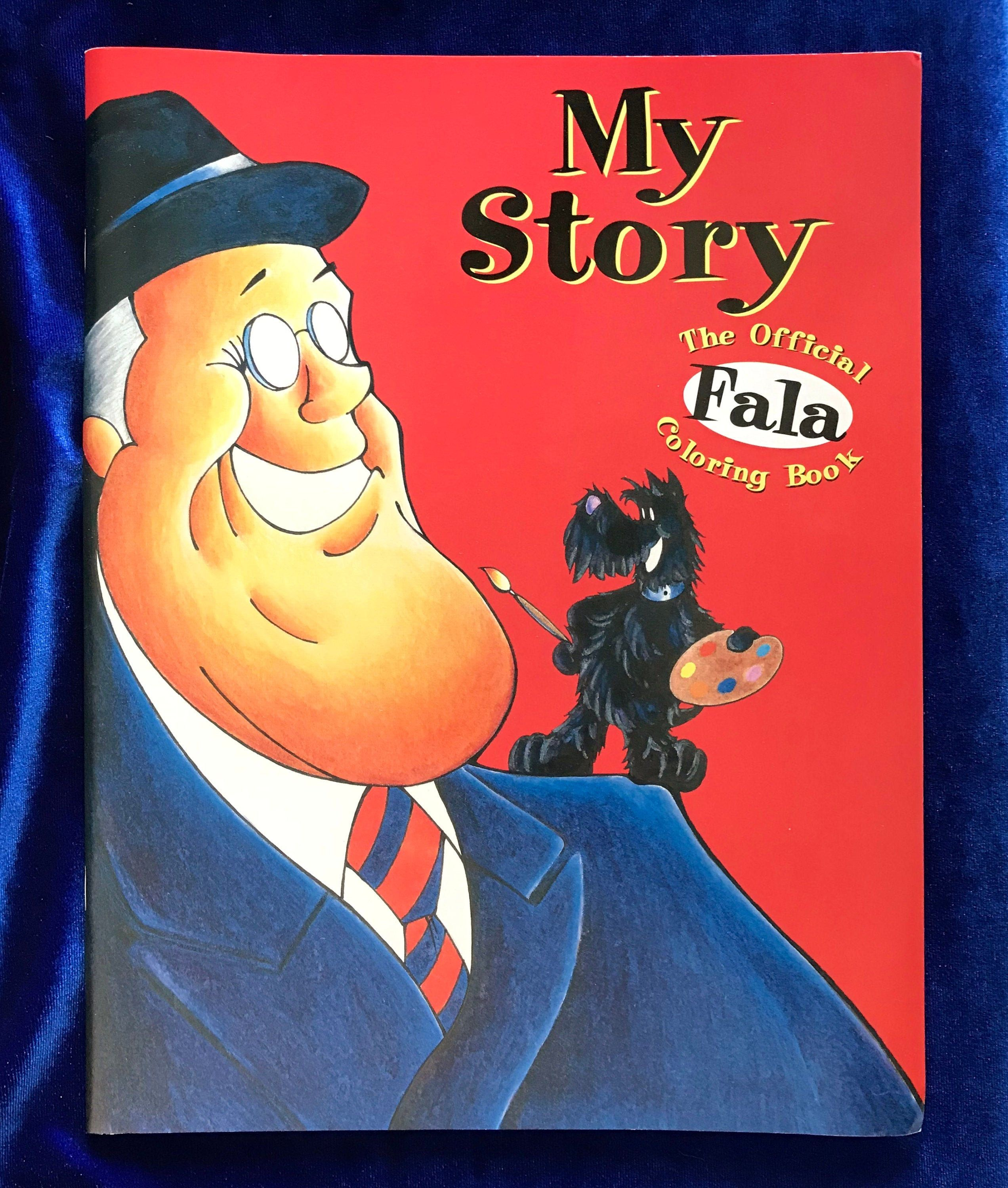 My Story The Official Fala Children S Coloring Book Roosevelt Scottish Terrier For Sale At Yellow Dog Antiqu Childrens Colouring Book Scottish Terrier Terrier