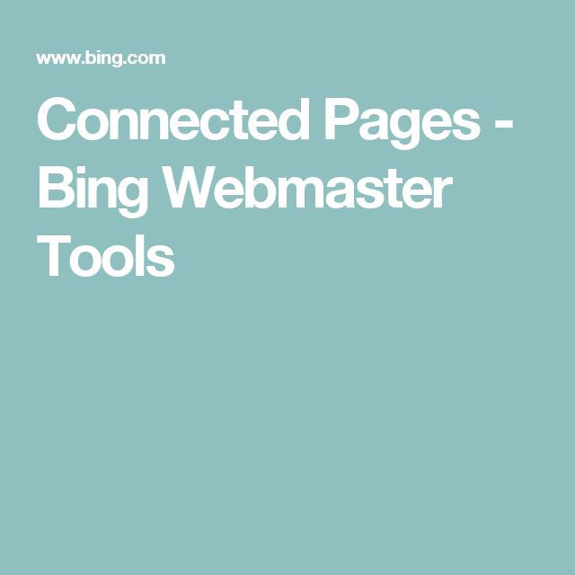 Connected Pages - Bing Webmaster Tools
