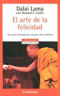 El Arte De La Felicidad De Dalai Lama Y Howard C Cutler Libros Gratis Xd El Arte De La Felicidad Libros De Autoayuda Dalai Lama
