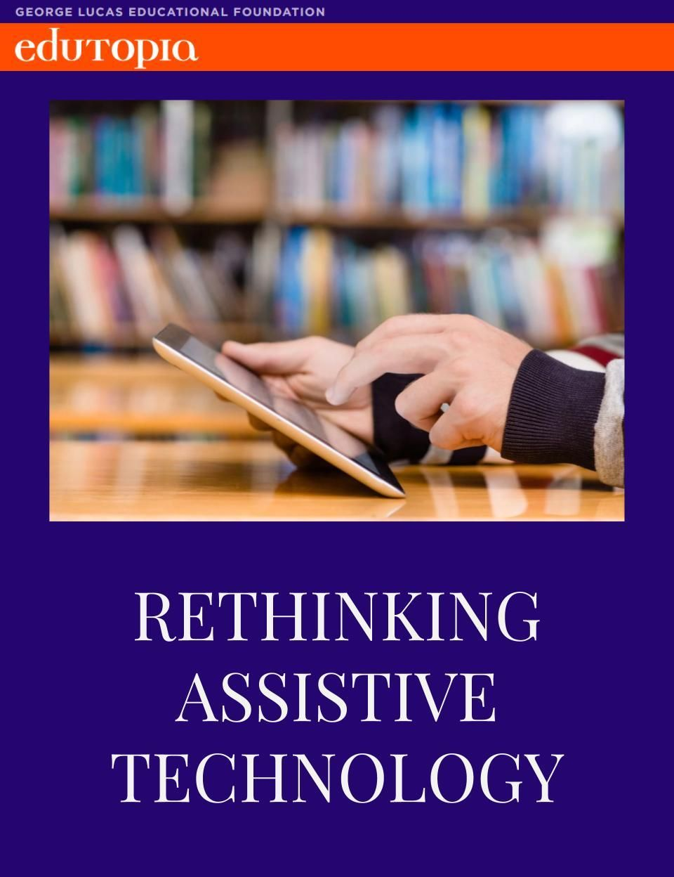 Rethinking How Students With Dyslexia >> Rethinking Assistive Technology Special Education Assistive