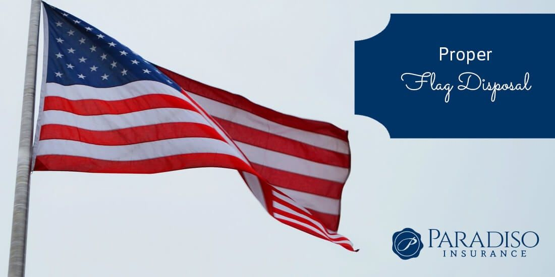 Proper Flag Disposal Paradiso Insurance In 2020 Old American Flag Flag Flag Disposal