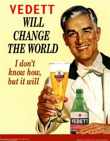 87b83a83e1a Vedett WILL change the world!