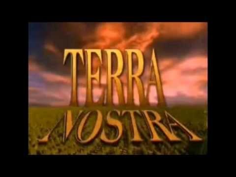 Trilha Sonora Completa Da Novela Terra Nostra Novelas
