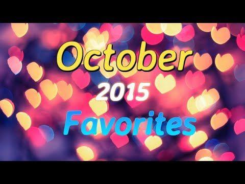 October 2015 Favorites!