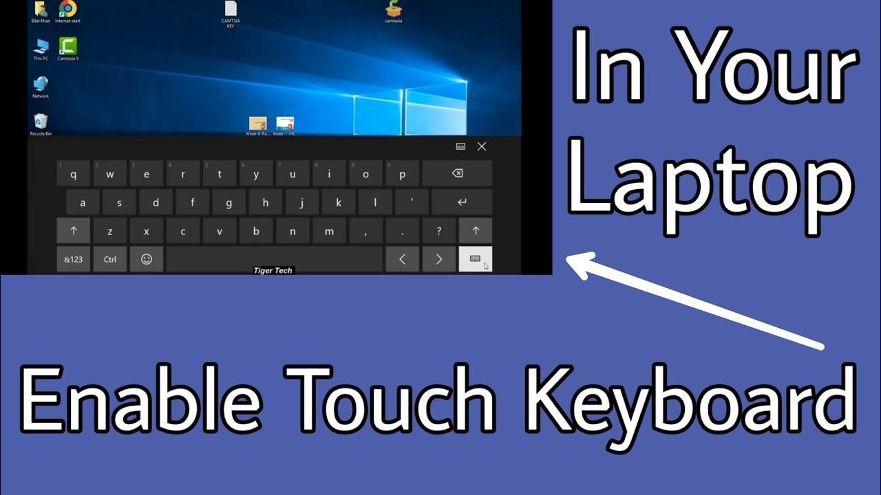 How To Enable Touch Keyboard In Your Laptop In Window 10 || Tiger