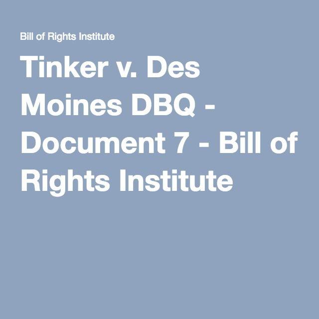 Tinker v  Des Moines DBQ - Document 7 - Bill of Rights
