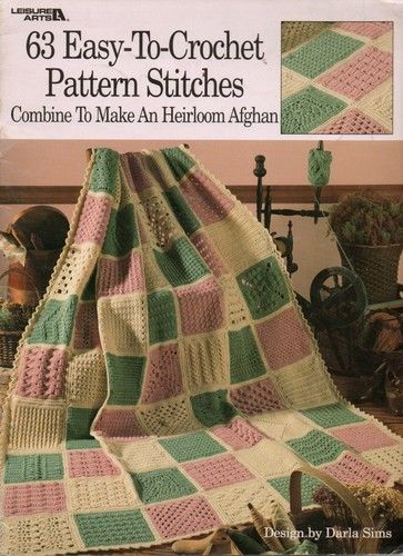 63 Easy To Crochet Pattern Stitches Heirloom Afghan Leisure Arts