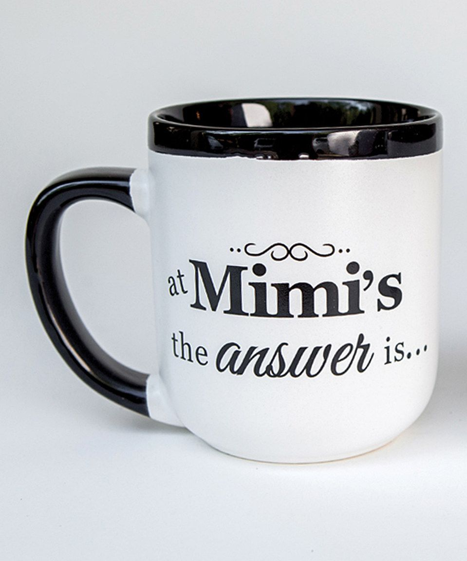 Another great find on #zulily! White & Black 'At Mimi's the Answer Is Yes' Mug by The Grandparent Gift Co. #zulilyfinds