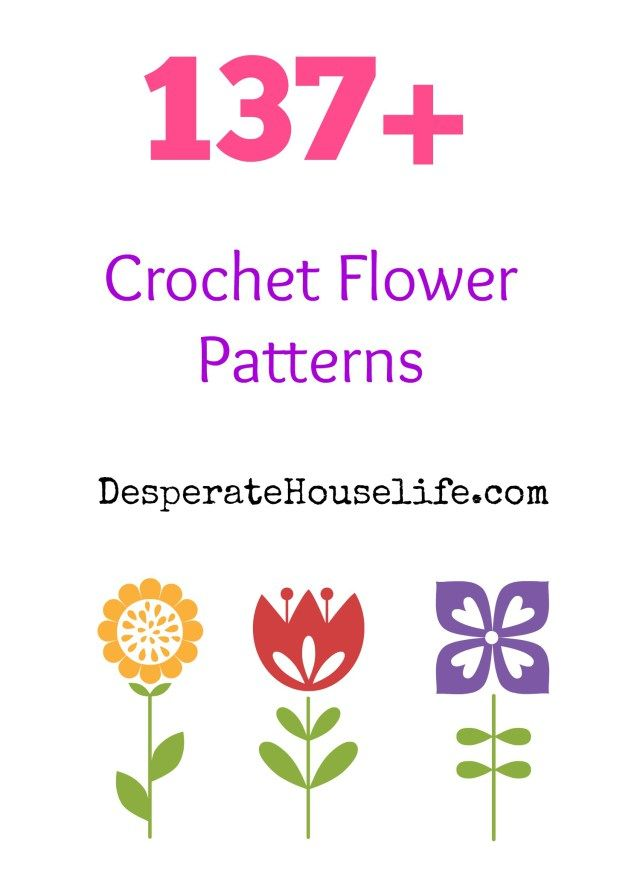 137+ Crochet Flower Patterns {roundup}